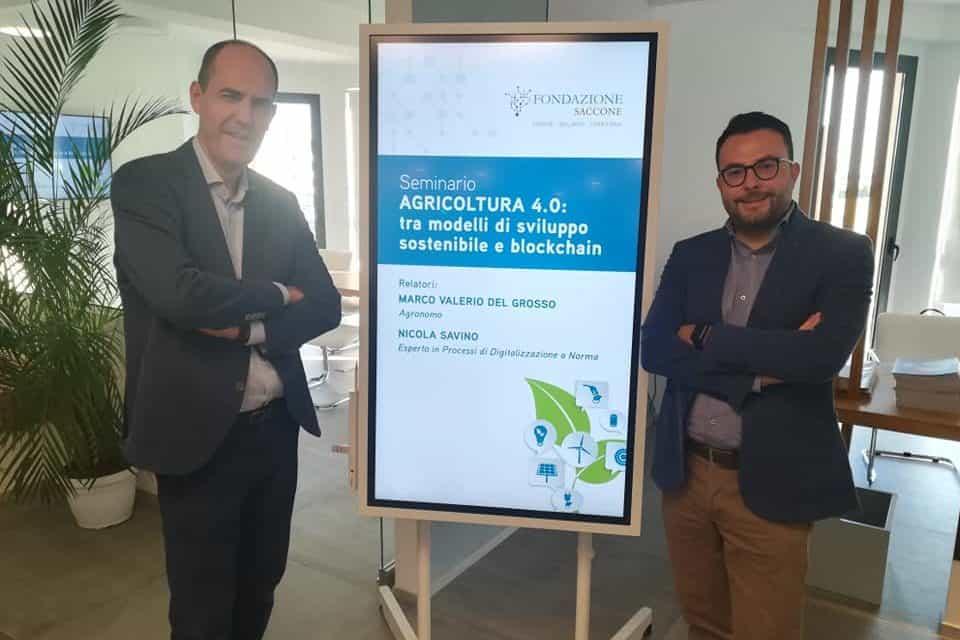 Nicola Savino e l'agronomo Marco Valerio Del Grosso relatori workshop su Agricoltura 4.0 e blockchain promosso da Fondazione Saccone