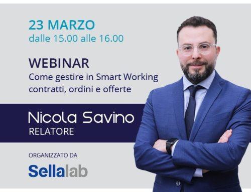 """""""Come gestire in smartworking contratti, ordini e offerte"""", webinar di Sellalab con Nicola Savino"""