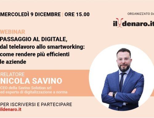 """""""Dal telelavoro allo smartworking"""", il 9 dicembre webinar del Denaro con Nicola Savino"""